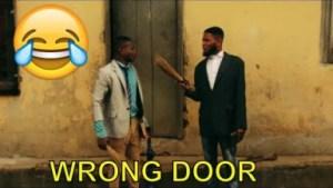 Short Comedy Videos - Wrong Door